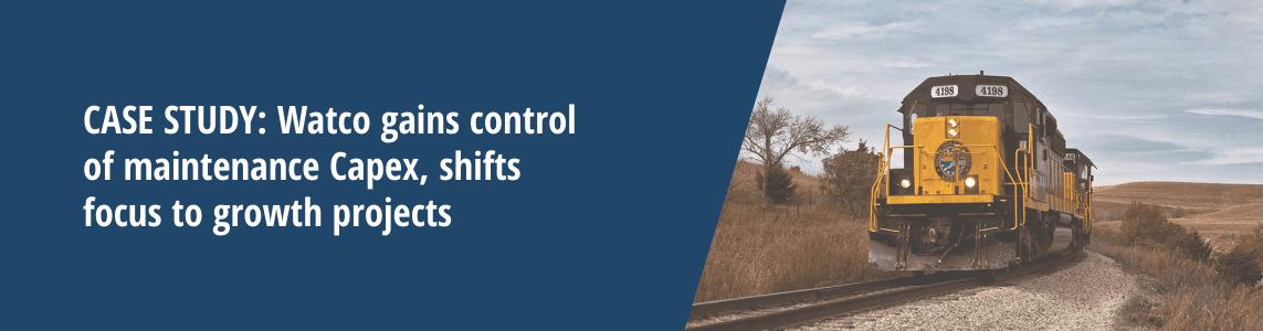 Watco gains control of maintenance Capex